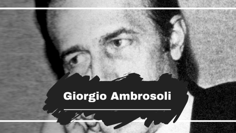 On This Day in 1979 Giorgio Ambrosoli Died, Aged 45