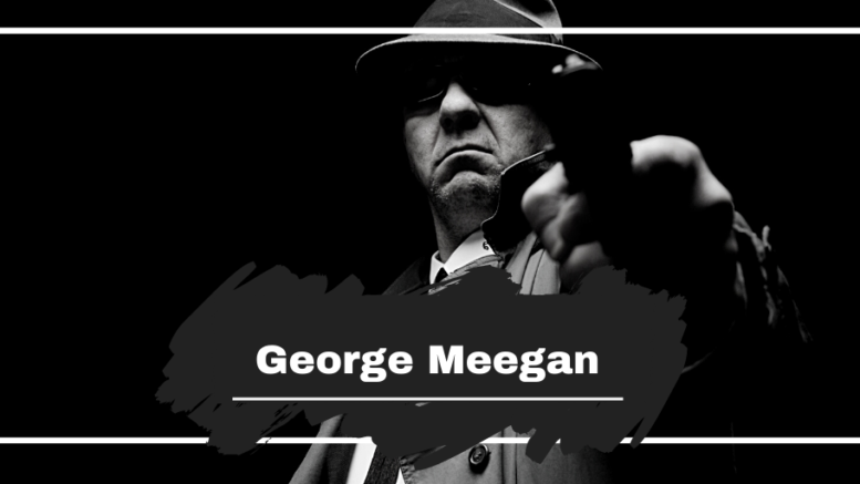 On This Day in 1923 George Meegan was Killed