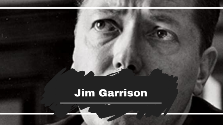 On This Day in 1992 Jim Garrison Died, Aged 70