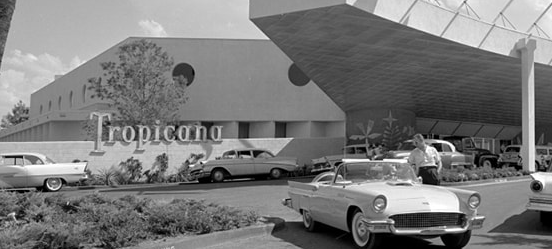 The Tropicana in the 50s