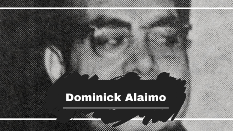 Dominick Alaimo: Born On This Day in 1910