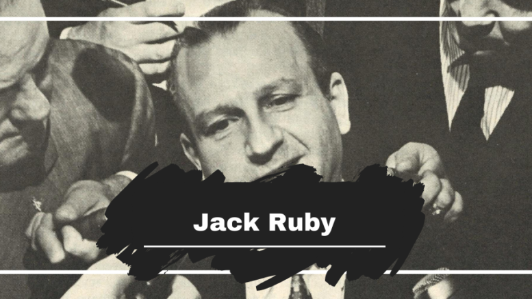 Jack Ruby Died On This Day in 1967, Aged 55