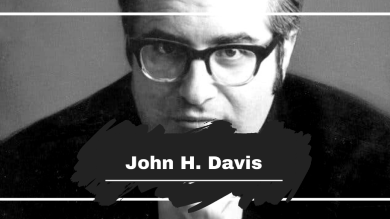 John H. Davis: Died On This Day in 2012, Aged 82