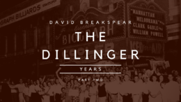 The Dillinger Years: Harry Pierpont - The Mentor (Part Two)