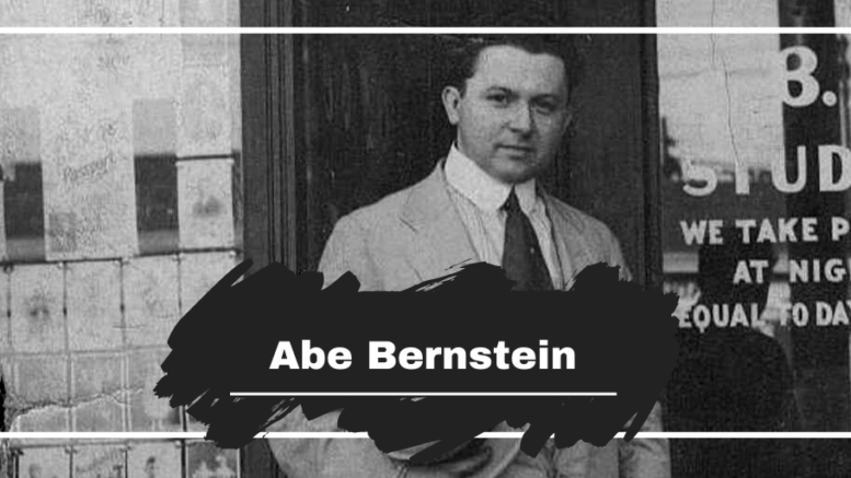 Abe Bernstein Died On This Day in 1968, Aged 76