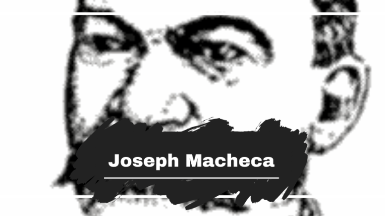 Joseph Macheca: Died On This Day in 1891